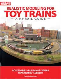 Kalmbach REALISTIC MODELING TOY TRAINS, LIST PRICE $19.95