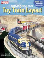 Kalmbach BUILD a BETTER TOY TRAIN LAYOU, LIST PRICE $18.95