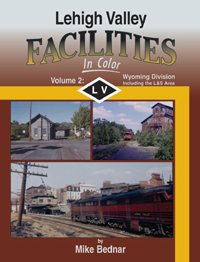 Morning Sun Books Lehigh Valley Facilities In Clr V2 Wyoming Divisio, LIST PRICE $59.95