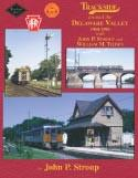 Morning Sun Books Trackside Around the Delaware Valley 1960 1983, LIST PRICE $59.95