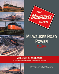 Morning Sun Books Milwaukee Road Power Color Vol 3 1961-86, LIST PRICE $59.95