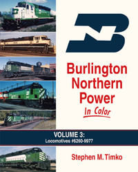 Morning Sun Books BN Pwr In Clr V3 Locomotives #6260 9977, LIST PRICE $59.95