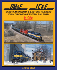 Morning Sun Books DM&E RR & IC&E RR in Clr 128 Pages, LIST PRICE $59.95