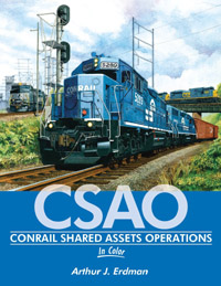 Morning Sun Books Conrail Shared Assets Operations In Clr HC,, LIST PRICE $59.95