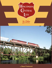 Morning Sun Books Wisconsin Central In Clr HC, 128 Pages, LIST PRICE $59.95