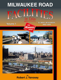 Morning Sun Books Milwaukee Rd Fac In Clr V1 Illinois, Wisconsin and, LIST PRICE $59.95