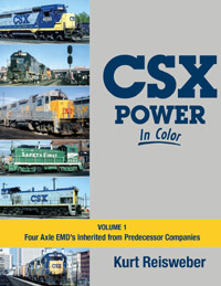 Morning Sun Books CSX Pwr In Clr V1 Four Axle Inherited EMDs, LIST PRICE $59.95