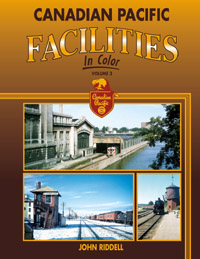 Morning Sun Books Canadian Pacific Facilities In Clr V3, LIST PRICE $59.95