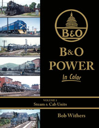 Morning Sun Books B&O Pwr In Clr V1 Steam & Cab Units, LIST PRICE $59.95