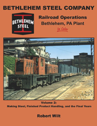 Morning Sun Books Bethlehem Stl Co RR Ops,Bethlehem PA Plnt Clr V2, LIST PRICE $59.95