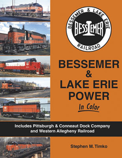 Morning Sun Books Bessemer & Lake Erie Pwr In Clr HC, 128 Pages, LIST PRICE $59.95
