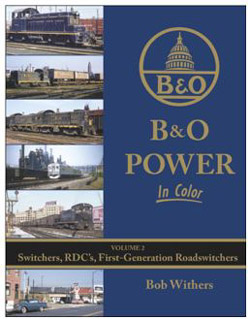 Morning Sun Books B&O Pwr In Clr V2 Switchers, RDC's, First Gen RS,, LIST PRICE $59.95