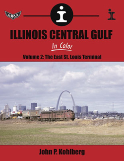 Morning Sun Books Illinois Central Gulf In Clr V2, HC, 128 Pages, LIST PRICE $59.95