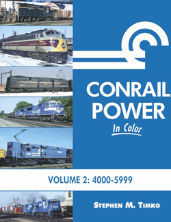Morning Sun Books Conrail Pwr in Clr V2, HC, 128 Pages, LIST PRICE $59.95