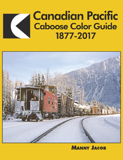 Morning Sun Books A CP Caboose Color Guide, DUE 11/15/2018, LIST PRICE $59.95