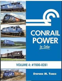 Morning Sun Books Conrail Power In Color Volume 4: 7000-8241 (Hardcover), LIST PRICE $69.95
