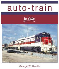 Morning Sun Books Auto-Train In Color (Hardcover) , LIST PRICE $69.95