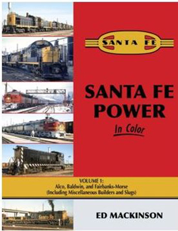 Morning Sun Books Santa Fe Power In Color V1: Alco, Baldwin, & FM, LIST PRICE $69.95