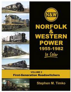 Morning Sun Books N&W Rlwy Pwr in Color V 2, LIST PRICE $69.95