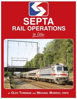 Morning Sun Books SEPTA Rail Op in Color, DUE 9/15/2019, LIST PRICE $69.95