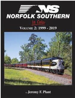 Morning Sun Books Norfolk Southern In Color Volume 2: 1999-2019, DUE 3/15/2020, LIST PRICE $69.95