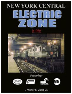 Morning Sun Books New York Central Electric Zone In Color , DUE 6/30/2020, LIST PRICE $69.95