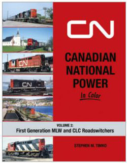 Morning Sun Books A CN Power in Color Vol 2, DUE 2/15/2021, LIST PRICE $69.95