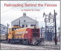Morning Sun Books RRing Behind the Fences Softcover, 96 Pages, LIST PRICE $39.95