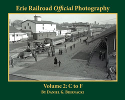 Morning Sun Books Erie RR Official Photography Colume 2 C to F, B&W, LIST PRICE $39.95