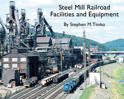 Morning Sun Books Steel Mill RR Facilities and Equipment  All Clr, LIST PRICE $39.95