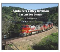 Morning Sun Books Santa Fe's Valley Division The Last Two Decades So, LIST PRICE $39.95