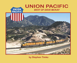 Morning Sun Books Union Pacific Best of Dave McKay - SC, LIST PRICE $39.95