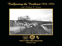 Morning Sun Books Railfanning NE R.Loane V1, DUE 1/15/2019, LIST PRICE $39.95