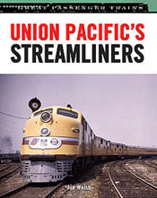 Motorbooks Int Voyaguer Press RR Books Union Pacific's Sliners, LIST PRICE $37