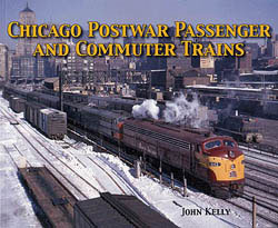 Motorbooks International Chicago Postwar Passanger & Commuter Trains Photo Archive, LIST PRICE $34.95