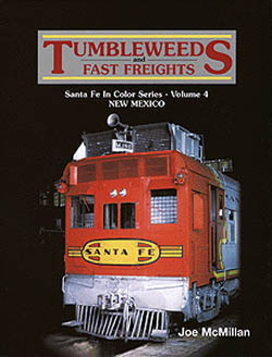 McMillan Publishing Tumbleweeds & Fast Freights, LIST PRICE $69.95