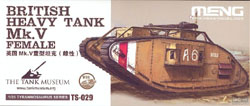 MENG by Squadron British Heavy Tank Mk.V 1:35, LIST PRICE $93.99