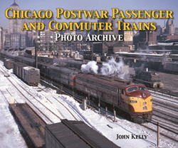 QUARTO PUBLISHING GROUP USA Chicago Postwar Pass and Commuter Trains SC 128 pgs, LIST PRICE $34.95