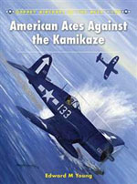 Osprey Publishing American Aces Against Kamikaze, LIST PRICE $22.95