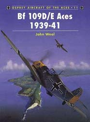 Osprey Publishing BF-109D/E ACES 1939-41, LIST PRICE $22.95