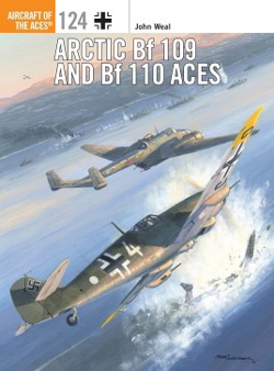 Osprey Publishing Artic Bf109 & Bf110 Aces, LIST PRICE $23