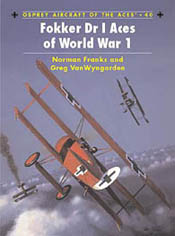 Osprey Publishing FOKKER Dr.1 ACES Of WW-I, LIST PRICE $22.95