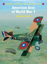 Osprey Publishing AMERICAN ACES Of WW-I, LIST PRICE $22.95