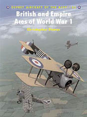 Osprey Publishing BRITISH & EMPIRE ACES Of WW-I, LIST PRICE $22.95