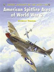 Osprey Publishing AMERICAN SPITFIRE ACES WW-II, LIST PRICE $22.95