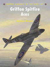 Osprey Publishing GRIFFON-SPITFIRE ACES, LIST PRICE $22.95