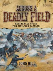 Osprey Publishing ACROSS A DEADLY FIELD HardCvr, LIST PRICE $39.95