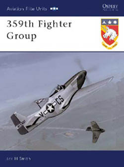 Osprey Publishing 359th FIGHTER GROUP, LIST PRICE $25.95