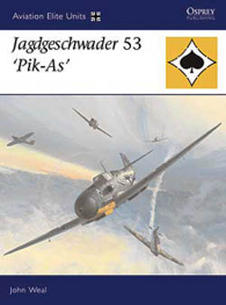 Osprey Publishing JAGDESCHWADER 53 'PIK-As, LIST PRICE $25.95