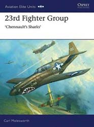 Osprey Publishing 23rd FIGHTER GROUP, LIST PRICE $25.95